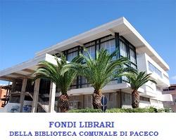 Fondi Librari della Biblioteca Comunale di Paceco